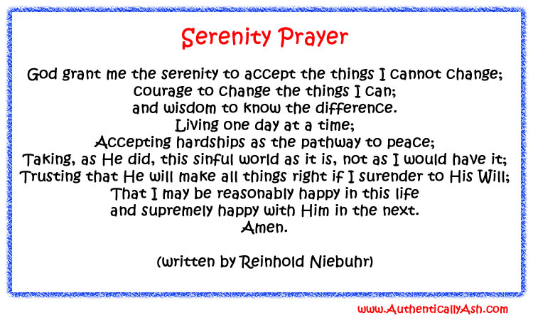 Serenity Prayer by Reinhold Niebuhr | AuthenticallyAsh.com