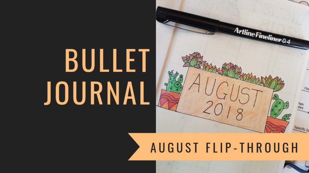 Bullet Journal August Flip-Through - Authentically Ash