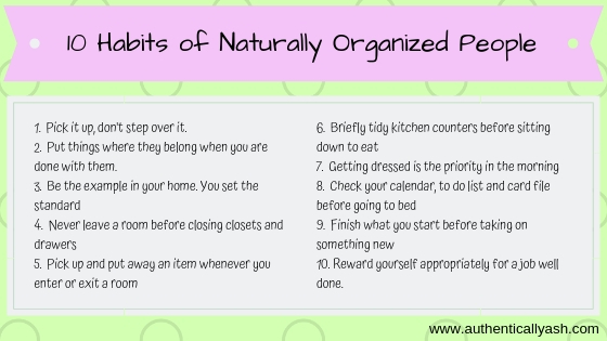 10 Habits of Naturally Organized People - AuthenticallyAsh.com