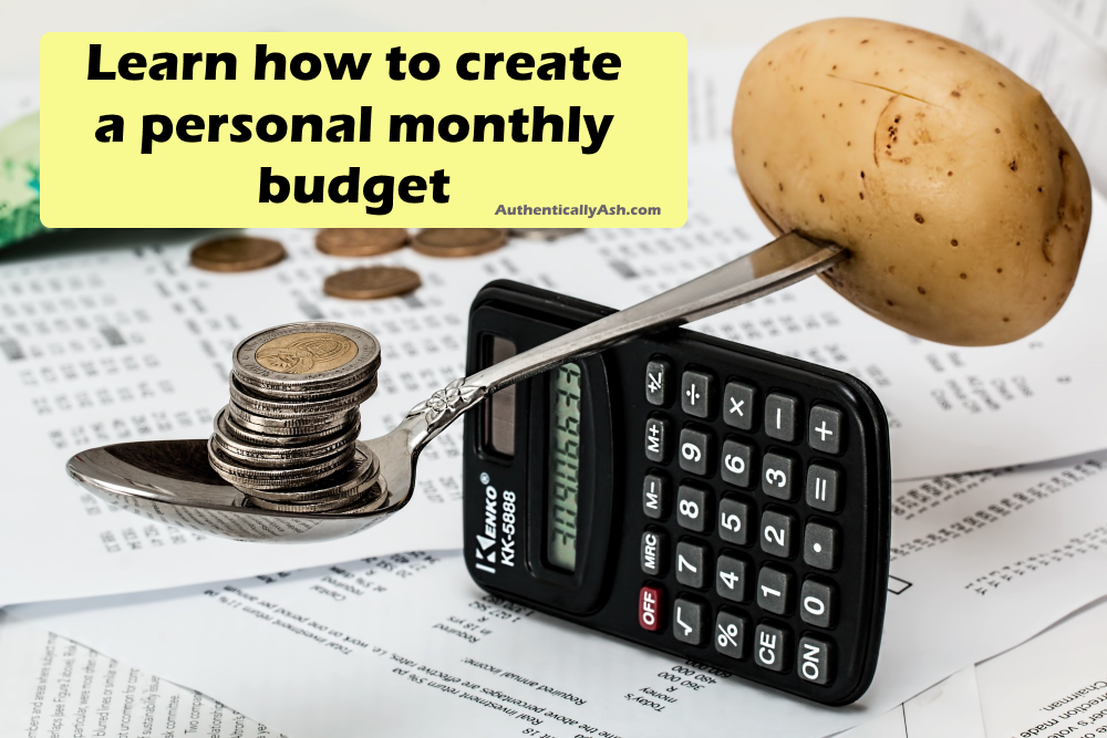 AuthenticallyAsh: Personal Monthly Budget