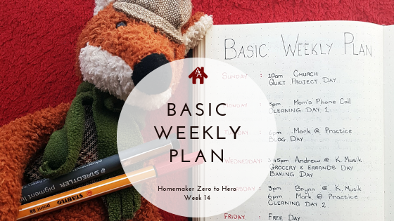 Basic Weekly Plan Week 14 - AuthenticallyAsh.com