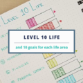 Level 10 Life and 10 goals for each life area | AuthenticallyAsh.com